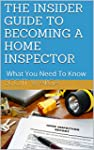 THE INSIDER'S GUIDE TO BECOMING A HOM...