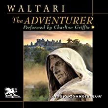 The Adventurer (       UNABRIDGED) by Mika Waltari Narrated by Charlton Griffin