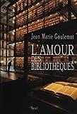 [L']amour des bibliothèques