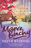 Cover of Silver Wedding by Maeve Binchy 0099498626