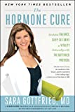img - for The Hormone Cure: Reclaim Balance, Sleep, Sex Drive and Vitality Naturally with the Gottfried Protocol book / textbook / text book