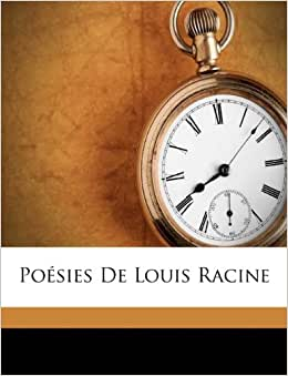Poésies De Louis Racine (French Edition): Louis Racine ...