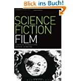 Science Fiction Film: A Critical Introduction (Film Genres)