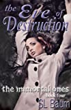 img - for The Eve of Destruction (The Immortal Ones - Book Four) book / textbook / text book