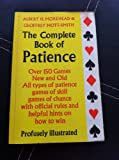 The Complete Book of Patience (0571094864) by Morehead, Albert H.