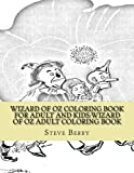 Wizard of Oz Coloring Book for Adult and Kids:Wizard of Oz Adult Coloring Book