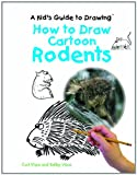 How to Draw Cartoon Rodents (Kid