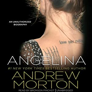 Angelina: An Unauthorized Biography | [Andrew Morton]