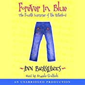Forever in Blue: The Fourth Summer of the Sisterhood | Ann Brashares