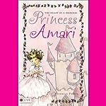 The Heart of a Princess: Princess Amari | Veronica Fuller