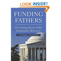 Funding Fathers: The Unsung Heroes of the Conservative Movement