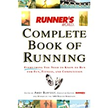 Runner's World Complete Book of Running: Everything You Need to Run for Weight Loss, Fitness, and Competition Audiobook by Amby Burfoot Narrated by Daniel Thomas May