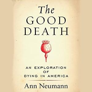 The Good Death | Livre audio