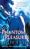 Phantom Pleasures