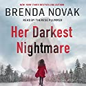 Her Darkest Nightmare Audiobook by Brenda Novak Narrated by Therese Plummer