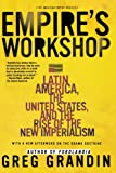 Empires Workshop: Latin America, the United States, and the Rise of the New Imperialism