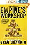 Empire's Workshop: Latin America, the...