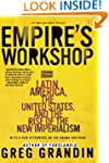 Empire's Workshop: Latin America, the...