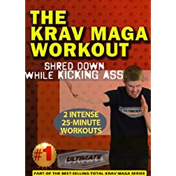 The Krav Maga Workout Shred Down While Kicking Ass (2 full workouts)