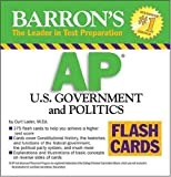 img - for Barron's AP U.S. Government and Politics Flash Cards (Barron's: the Leader in Test Preparation) book / textbook / text book