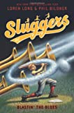 Blastin' the Blues (Sluggers)