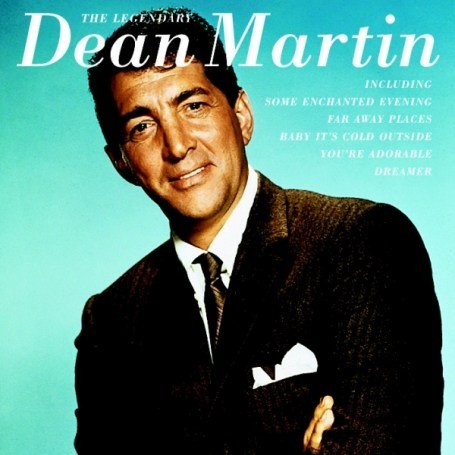 DEAN MARTIN - The Legendary Dean Martin - Zortam Music