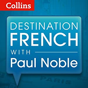 Destination French with Paul Noble Speech