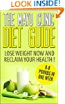The Mayo Clinic Diet : The Mayo Clini...