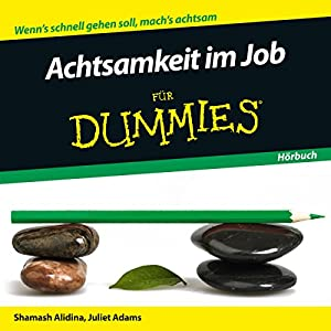 Achtsamkeit im Job für Dummies Hörbuch