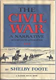 The Civil War, a narrative: Red River to Appomattox (0307290441) by Foote, Shelby