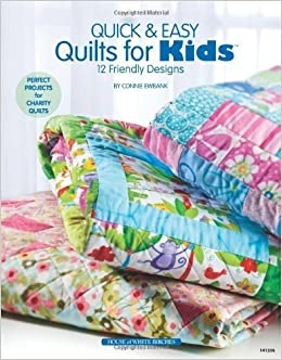 Quick Amp Easy Quilts For Kids Annie S Attic Pictures to pin on ...