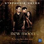 New Moon: När jag hör din röst   Stephenie Meyer
