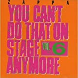 You Can`T Do That On Stage Anymore,Vol 6