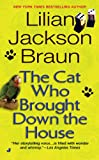 The Cat Who Brought Down the House (0515136557) by Lilian Jackson Braun