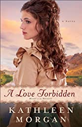 A Love Forbidden, A Novel (Heart of the Rockies)