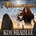 Dawnflight: The Dragon's Dove Chronicles, Volume 1 Audiobook by Kim Headlee Narrated by Dorothy Dickson