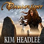 Dawnflight: The Dragon's Dove Chronicles, Volume 1 | Kim Headlee