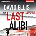 The Last Alibi: A Jason Kolarich Novel, Book 4 Audiobook by David Ellis Narrated by Luke Daniels, Tanya Eby