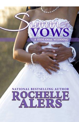 Summer Vows (Hideaway Wedding)