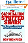 $12 Million Stuffed Shark: The Curiou...
