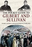 img - for POCKET GUIDE TO GILBERT AND SULLIVAN book / textbook / text book