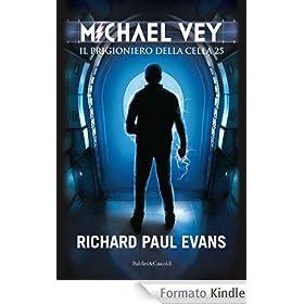 MICHAEL VEY. IL PRIGIONIERO DELLA CELLA 25 (Pepe bianco)