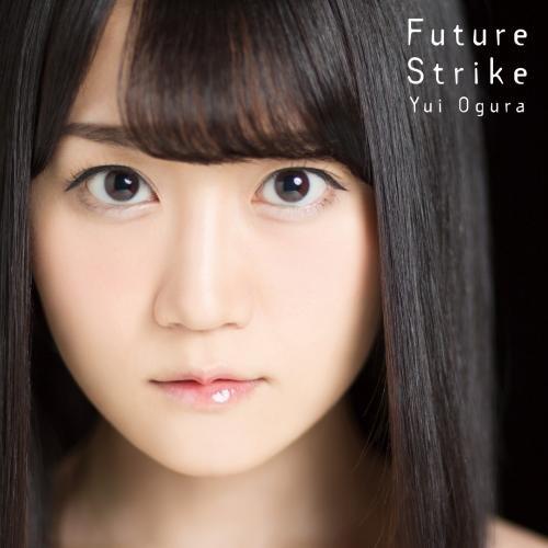 Future Strike【期間限定盤】