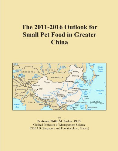 The 2011-2016 Outlook for Small Pet Food in Greater China