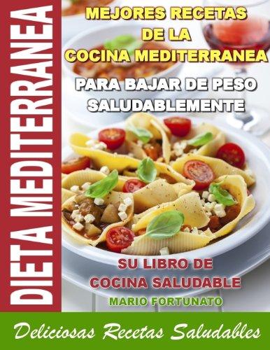 Dieta mediterranea mejores recetas de la cocina for Cocina mediterranea