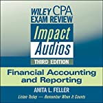 Wiley CPA Exam Review Impact Audios: Financial Accounting and Reporting, 3rd Edition | Anita L. Feller
