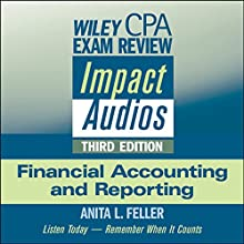 Wiley CPA Exam Review Impact Audios: Financial Accounting and Reporting, 3rd Edition Lecture by Anita L. Feller