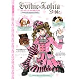 Gothic & Lolita Bible: v. 4by Various