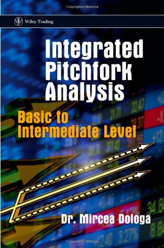 Integrated Pitchfork Analysis: Basic to Intermediate Level (Wiley Trading)