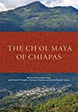 img - for The Ch'ol Maya of Chiapas book / textbook / text book
